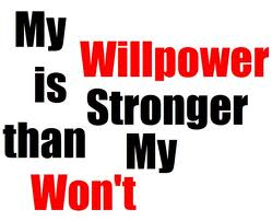 My Willpower is Stronger than my Won't