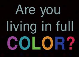 Living in Full Color